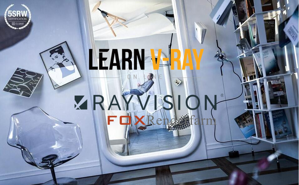 Learn V-Ray Partners with Fox Renderfarm to Creat More Amazing Works