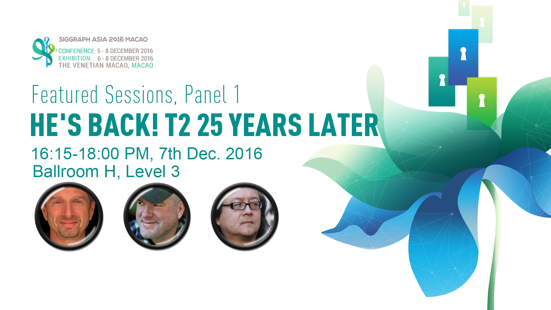 SIGGRAPH Asia | Featured Session Panel 1: He's Back! T2 25 years later.
