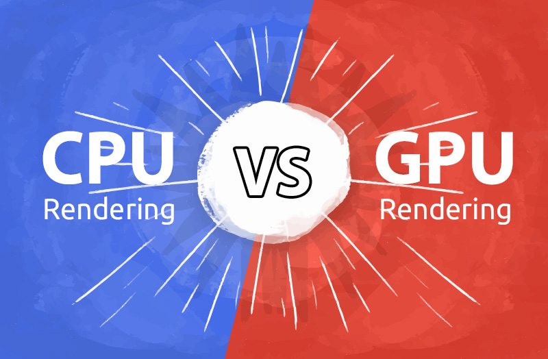 Three Aspects to See the Differences Between GPU and CPU Rendering(1)