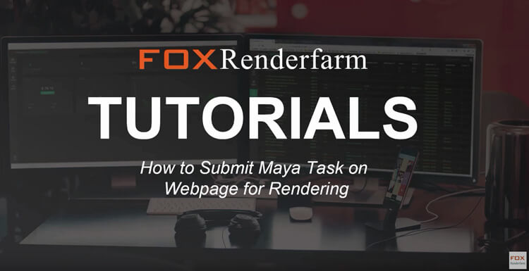 How To Submit Maya In Using Vray Plugin Task On Cloud Rendering